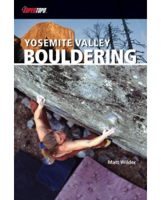 Supertopo Verlag - Yosemite Valley Bouldering