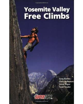 Supertopo Verlag - Yosemite Valley Free Climbs